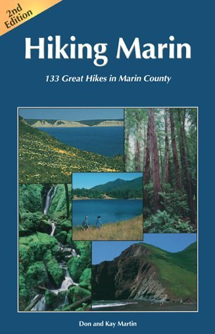 Hiking Marin: 133 Great Hikes in Marin County