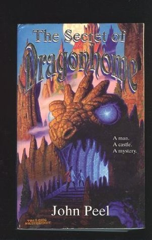 The Secret of Dragonhome by John Peel