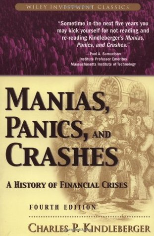 Manias, Panics, and Crashes by Charles P. Kindleberger