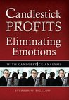 Candlestick Profits - Eliminating Emotions with Candlestick Analysis