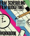 Film Scheduling/Film Budgeting Workbook