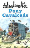 Thelwell's Pony Cavalcade: Angels on Horseback, A Leg at Each Corner and Thelwell's Riding Academy