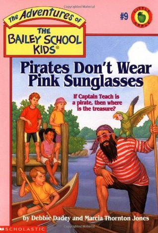 Pirates Don't Wear Pink Sunglasses by Debbie Dadey