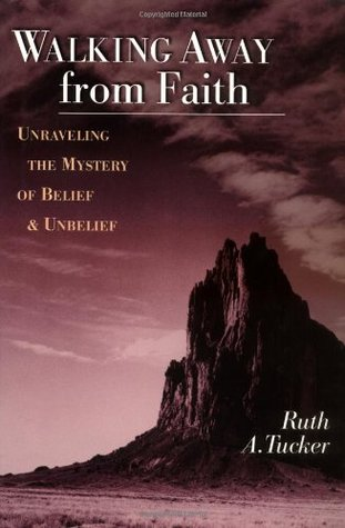 Walking Away from Faith by Ruth A. Tucker