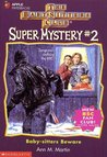 Baby-Sitters Beware (Baby-Sitters Club Super Mystery, #2)