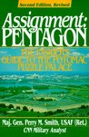 Assignment Pentagon: The Insider's Guide to the Potomac Puzzle Palace (An Ausa Book)