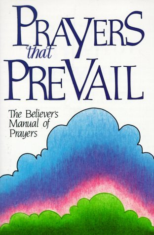 Prayers That Prevail by Victory House