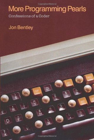 More Programming Pearls by Jon L. Bentley