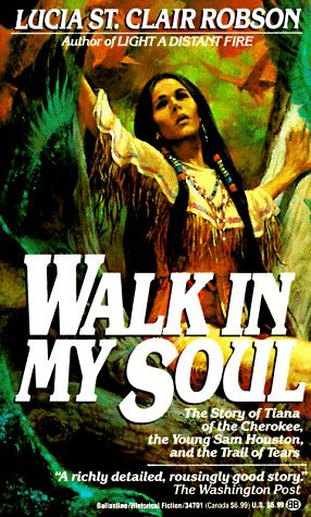 Walk in My Soul by Lucia St. Clair Robson