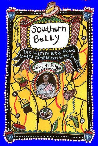 Southern Belly: The Ultimate Food Lover