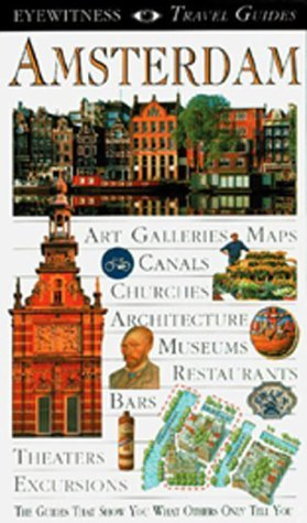 Review Amsterdam (Eyewitness Travel Guide) CHM by Robin Pascoe, Christopher Catling, Deni Brown
