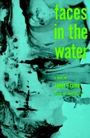 Faces in the Water by Janet Frame