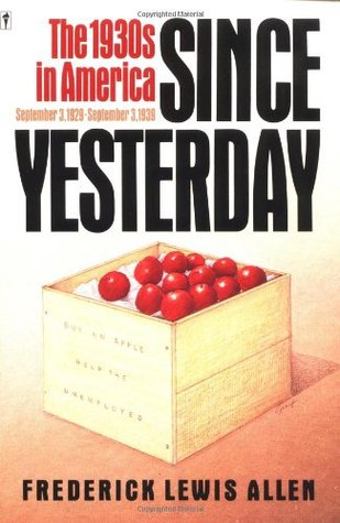 Since Yesterday by Frederick L. Allen