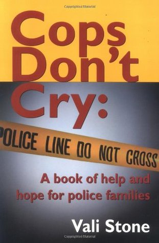 Cops Don't Cry by Vali Stone