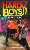 Evil, Inc. (Hardy Boys: Casefiles, #2)