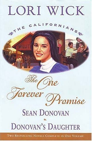 The One Forever Promise by Lori Wick