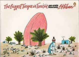 Biggest Tongue in Tunisia by B. Kliban