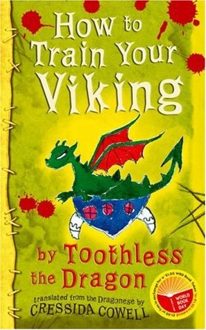 How to Train Your Viking, by Toothless the Dragon by Cressida Cowell