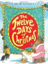 Hilary Knight's The Twelve Days of Christmas by Hilary Knight