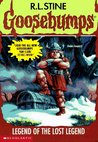 Legend of the Lost Legend (Goosebumps, #47)