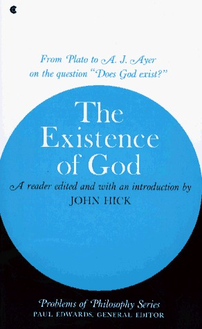 The Existence of God by John Harwood Hick