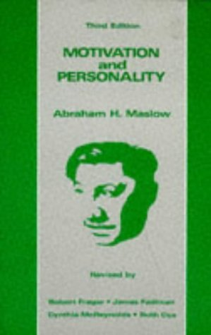 Motivation and Personality by Abraham Maslow