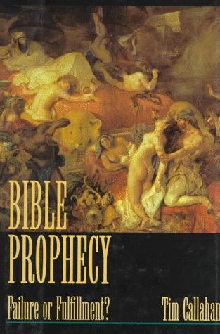 Bible Prophecy by Tim Callahan
