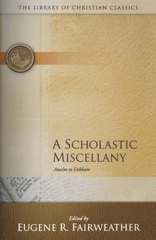 A Scholastic Miscellany by Eugene Rathbone Fairweather