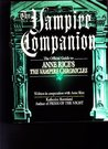 """The Vampire Companion: The Official Guide to Anne Rice's """"The Vampire Chronicles"""""""