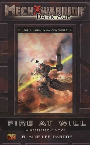 Fire at Will by Blaine Lee Pardoe