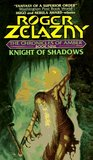 Knight of Shadows (Amber Chronicles, #9)