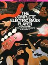 The Complete Electric Bass Player - Book 2: Playing Concepts and Dexterity