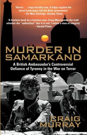 Murder in Samarkand by Craig Murray