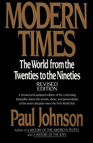 Modern Times by Paul  Johnson
