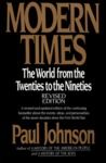 Modern Times: The World from the Twenties to the Nineties, Revised Edition