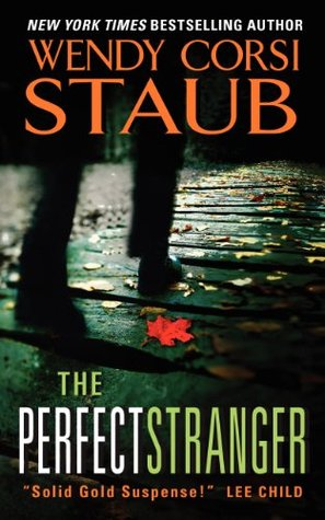 The Perfect Stranger by Wendy Corsi Staub