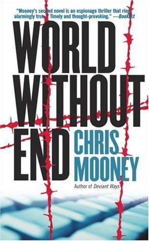 World Without End by Chris Mooney