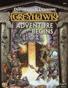 Greyhawk: The Adventure Begins (Advanced Dungeons & Dragons)