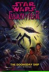 The Doomsday Ship (Star Wars: Galaxy of Fear, #10)