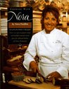Cooking with Nora: Seasonal Menus from Restaurant Nora - Healthy, Light, Balanced, and Simple Food with Organic Ingredients