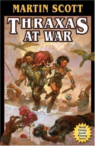 Thraxas at War by Martin Scott