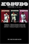 Kobudo Vol #1, Vol #2, Vol #3: Okinawan Weapons of Matsu Higa, Hama Higa, and Chatan Yara
