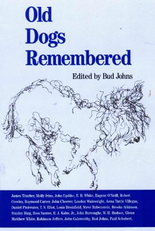 Old Dogs Remembered by Bud Johns