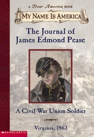 The Journal of James Edmond Pease by Jim Murphy