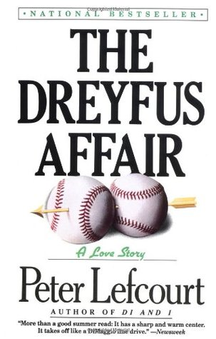 The Dreyfus Affair by Peter Lefcourt