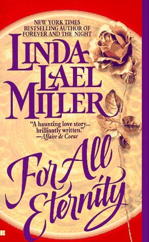 For All Eternity by Linda Lael Miller