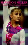 Shannon Miller: America's Most Decorated Gymnast