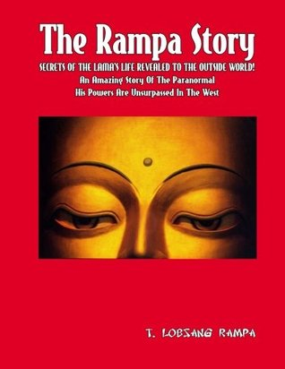 The Rampa Story by T. Lobsang Rampa