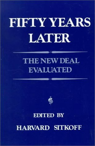 Fifty Years Later: New Deal Evaluated