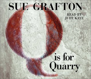 Q Is For Quarry (Kinsey Millhone #17)